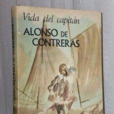 Libros de segunda mano: VIDA DEL CAPITÁN ALONSO CONTRERAS. Lote 39815575