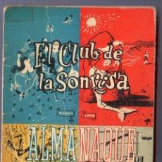 Libros de segunda mano: ALMANAQUE 1958. AUNQUE EL BISONTE SE VISTA DE SEDA... EDICIONES TAURUS. MADRID. 1957.. Lote 40063447