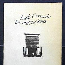 Libros de segunda mano: TRES NARRACIONES - LUIS CERNUDA - SEIX BARRAL (1974). Lote 40075907