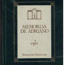 Libros de segunda mano: BIBLIOTECA DE NOVELA HISTORICA. MEMORIAS DE ADRIANO. MARGUERITE YOURCENAR. ORBIS 1988.(ST/BL3). Lote 40206926