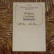 Libros de segunda mano: WILLIAM FAULKNER: SANTUARIO. Lote 40241003