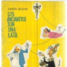 Libros de segunda mano: LOS ANCIANITOS SON UNA LATA. EVARISTO ACEVEDO. EDICIONES TAURUS. MADRID. 1955. DEDICATORIA AUTOR. Lote 40277439