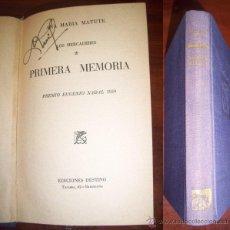 Libros de segunda mano: MATUTE, ANA MARÍA. PRIMERA MEMORIA. Lote 40378780