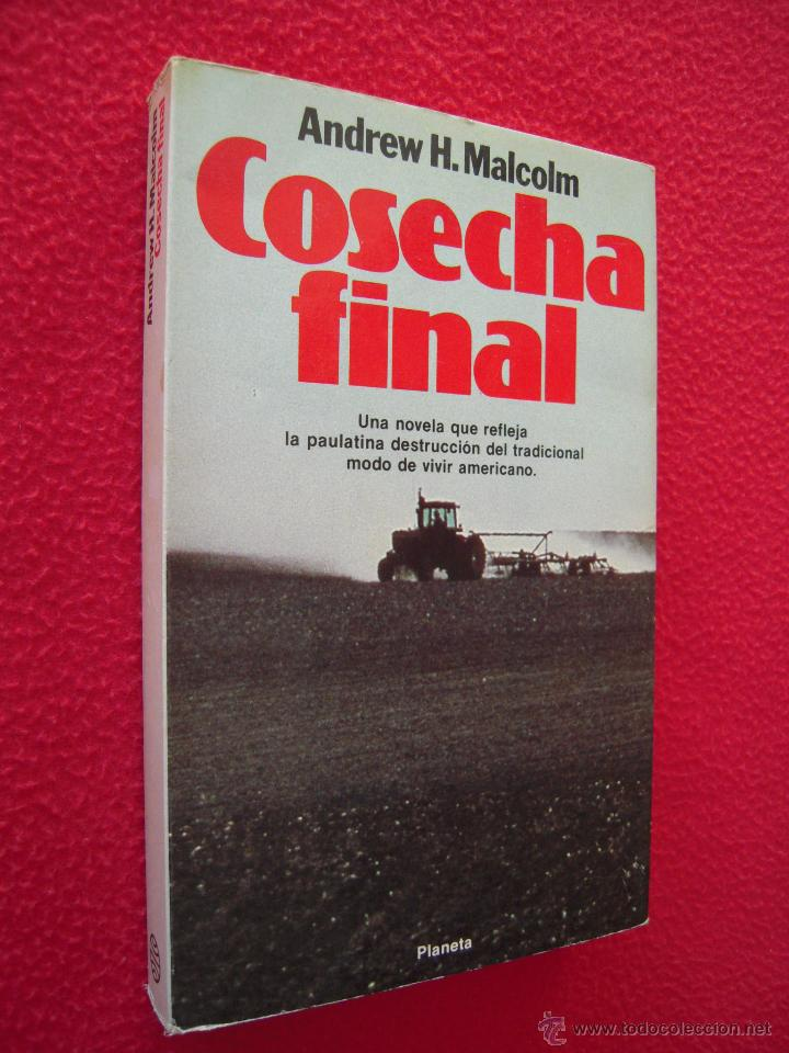COSECHA FINAL - ANDREW H. MALCOLM (Libros de Segunda Mano (posteriores a 1936) - Literatura - Narrativa - Otros)