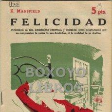 Libros de segunda mano: MANSFIELD, KATHERINE. FELICIDAD. NOVELA COMPLETA. Lote 40319642