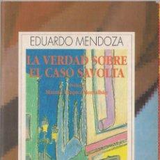 Libros de segunda mano: LA VERDAD SOBRE EL CASO SAVOLTA - EDUARDO MENDOZA - AUSTRAL ESPASA CALPE 1996. Lote 40465765