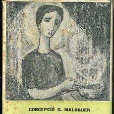 Libros de segunda mano: CONCEPCIÓ MALUQUER : PARÈNTESI (ALBERTÍ, 1962) EN CATALÁN. Lote 113386726