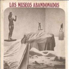 Libros de segunda mano: LOS MUSEOS ABANDONADOS. CRISTINA PERI ROSSI. EDICIONES LUMEN. BARCELONA. 1974. Lote 84862684