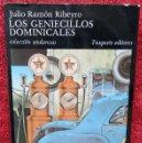 Libros de segunda mano: LOS GENIECILLOS DOMINICALES - JULIO RAMÓN RIBEYRO (TUSQUETS, 1983, 1ª EDICIÓN). Lote 40618178