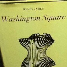 Libros de segunda mano: WASHINGTON SQUARE. HENRY JAMES . BACKLIST CLASICOS .. Lote 40628910