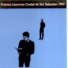 Libros de segunda mano: BOLAÑO, ROBERTO - SENSINI. PREMIOS LITERARIOS CIUDAD DE SAN SEBASTIÁN 1997 - 1997 - 1ª EDICIÓN. Lote 178745506