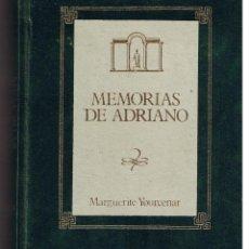Libros de segunda mano: MEMORIAS DE ADRIANO. MARGUERITE YOURCENAR. EDICIONES ORBIS 1988.(B/A39). Lote 40728497