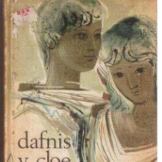 Libros de segunda mano: DAFNIS Y CLOE. LONGO. TRADUCCION JUNA VALERA. (B/A39). Lote 180227990
