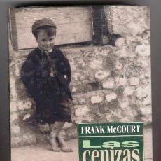 Libros de segunda mano: LAS CENIZAS DE ANGELA. FRANK MC COURT. CIRCULO DE LECTORES. TAPAS DURAS, 445 PAGS.. Lote 40764812
