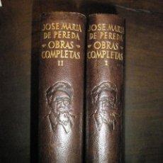 Libros de segunda mano: PEREDA, JOSE MARIA. OBRAS COMPLETAS EN DOS TOMOS. SEXTA EDICIÓN DE AGUILAR. .. Lote 40831258