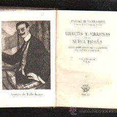 Libros de segunda mano: CRISOL. Nº 357. VIRREYES Y VIRREINAS DE LA NUEVA ESPAÑA. VALLE-ARIZPE. AGUILAR. HOJA CORTESIA. 1952. Lote 40871052