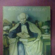 Libros de segunda mano: HONORATO DE BALZAC GOBSECK EL AVARO 1ª EDICION SEPTIEMBRE 1945 REGUERA. Lote 40881437