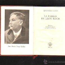 Libros de segunda mano: CRISOL. Nº 335. LA FAMILIA DE LEON ROCH. BENITO PEREZ GALDOS. AGUILAR. HOJA DE CORTESIA. 1951. Lote 40885107