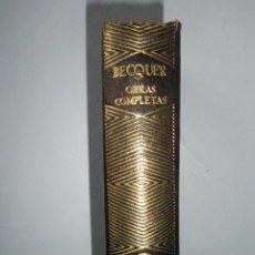 Libros de segunda mano: BECQUER, G. A.: OBRAS COMPLETAS.AGUILAR-JOYA. 1950 . Lote 40918996