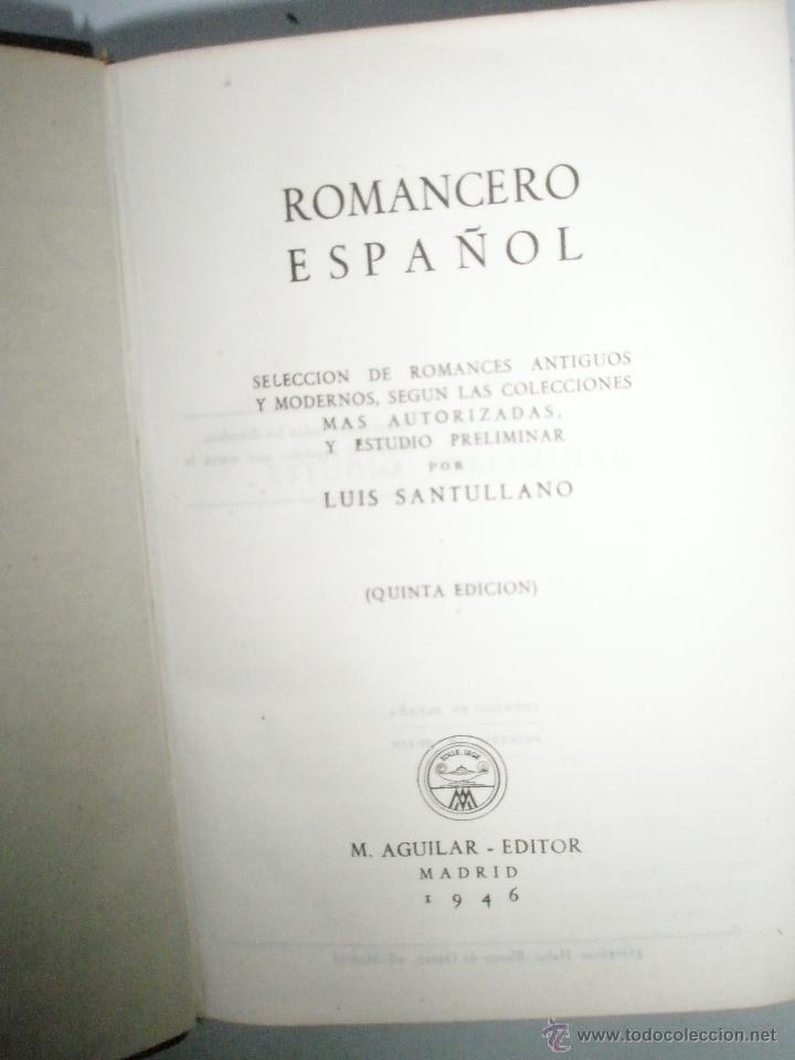 Libros de segunda mano: ROMANCERO ESPAÑOL. Aguilar, colección Joya. 1946. Perfecto ejemplar. - Foto 5 - 40919162