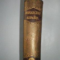 Libros de segunda mano: ROMANCERO ESPAÑOL.AGUILAR JOYA. 1946. Lote 40919224