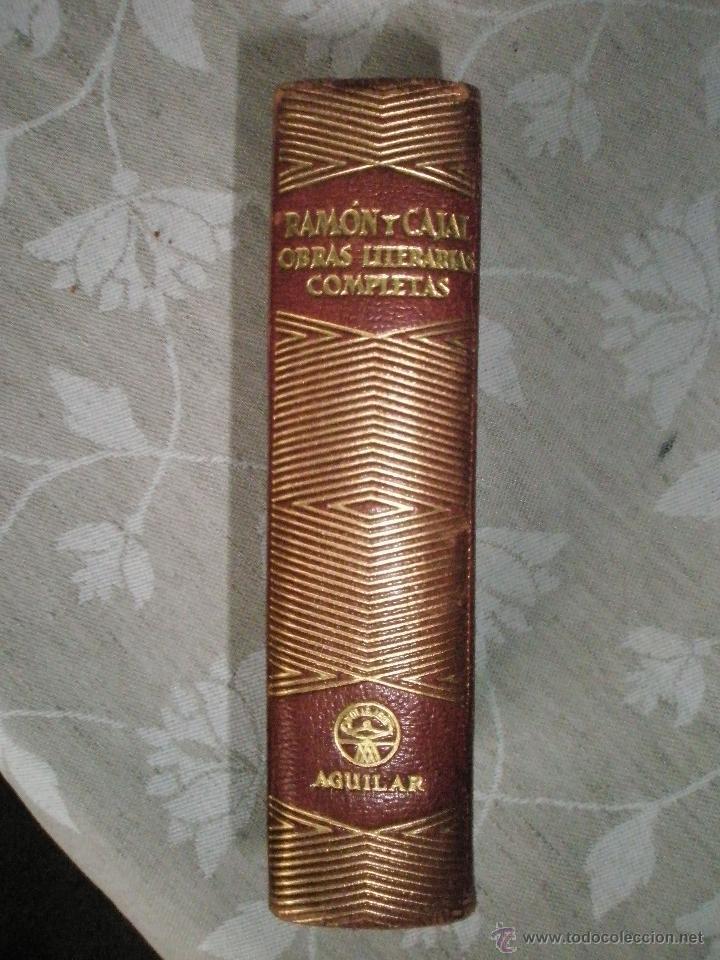 RAMON Y CAJAL, S.: OBRAS LITERARIAS COMPLETAS. AGUILAR-JOYA. 1950 (Libros de Segunda Mano (posteriores a 1936) - Literatura - Narrativa - Otros)