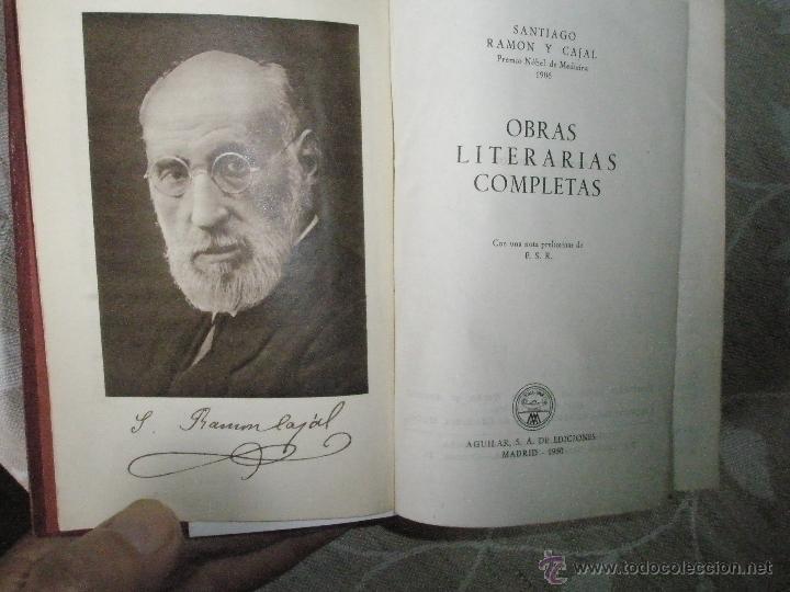 Libros de segunda mano: RAMON Y CAJAL, S.: OBRAS LITERARIAS COMPLETAS. Aguilar-Joya. 1950 - Foto 2 - 40934168