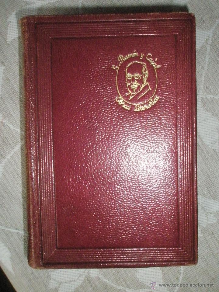 Libros de segunda mano: RAMON Y CAJAL, S.: OBRAS LITERARIAS COMPLETAS. Aguilar-Joya. 1950 - Foto 4 - 40934168