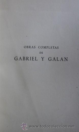 Libros de segunda mano: OBRAS COMPLETAS DE GABRIEL Y GALAN - 2 TOMOS AÑO 1941 - Foto 2 - 40934794