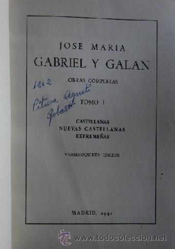 Libros de segunda mano: OBRAS COMPLETAS DE GABRIEL Y GALAN - 2 TOMOS AÑO 1941 - Foto 3 - 40934794