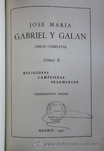 Libros de segunda mano: OBRAS COMPLETAS DE GABRIEL Y GALAN - 2 TOMOS AÑO 1941 - Foto 6 - 40934794