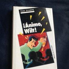Libros de segunda mano: ÁNIMO, WILT !, TOM SHARPE. Lote 40951895