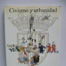 Libros de segunda mano: CIVISMO Y URBANIDAD. Lote 40955978