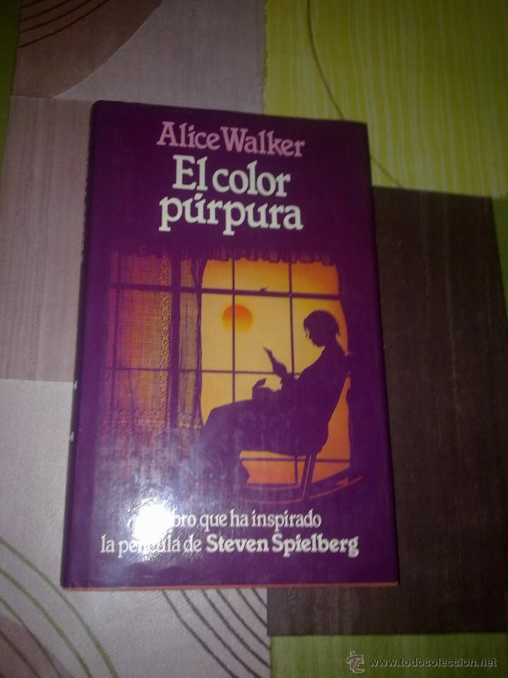 el color púrpura alice walker el libro que ha i - Comprar en ...