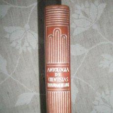 Libros de segunda mano: ANTOLOGIA DE CUENTISTAS HISPANOAMERICANOS. VV.AA. AGUILAR-CRISOL.PRIMERA EDICIÓN.. Lote 41009915