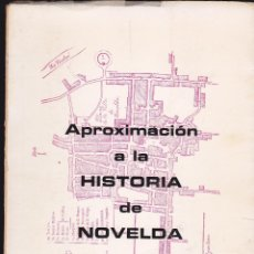 Libros de segunda mano: APROXIMACIÓN A LA HISTORIA DE NOVELDA ·· PAU HERRERO I JOVER ·· 1978 ·· CENTRE D´AMICS DE LA CULTUR. Lote 41096835