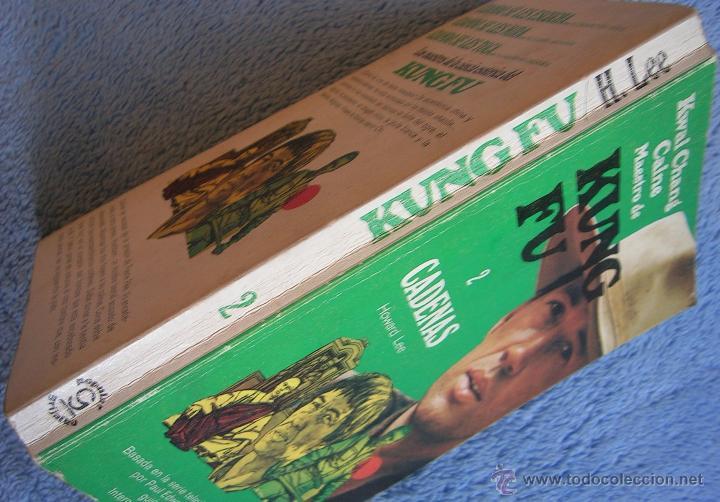 Libros de segunda mano: KWAI CHANG CAINE MAESTRO DE KUNG FU - CADENAS - HOWARD LEE- GRIJALBO EN 1974. - Foto 3 - 41232330