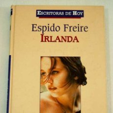 Libros de segunda mano: IRLANDA POR ESPIDO FREIRE. Lote 41234928