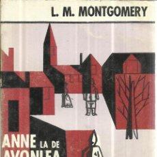 Libros de segunda mano: ANNE LA DE AVONLEA. L.M. MONTGOMERY. EMECÉ EDITORES. BARCELONA. 1968. Lote 41279975