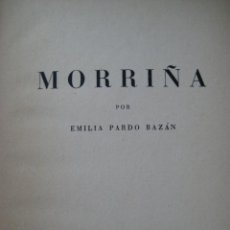 Libros de segunda mano: MORRIÑA EMILIA PARDO BAZAN 1945. Lote 41321842