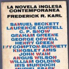 Libros de segunda mano: LA NOVELA INGLESA CONTEMPORÁNEA. FREDERICK R. KARL. EDITORIAL LUMEN. BARCELONA. 1968.. Lote 41380512