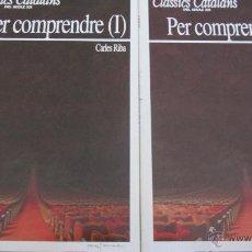 Libros de segunda mano: PER COMPRENDRE DE CARLES RIBA (EL OBSERVADOR). Lote 41424185