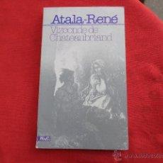 Libros de segunda mano: LIBRO VIZCONDE DE CHATEAUBRIAND ATALA-RENÉ 1980 ED. MAGISTERIO ESPAÑOL L-6073. Lote 41429755