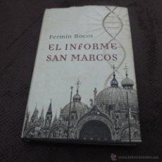 Libros de segunda mano: EL INFORME SAN MARCOS-FERMIN BOSCOS-. Lote 41556443