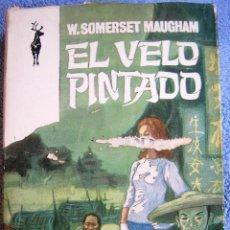 Libros de segunda mano: VELO PINTADO - SOMERSET MAUGHAM. LIBRO RENO EN 1967.. Lote 41647316