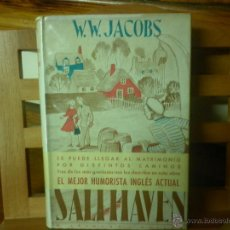 Libros de segunda mano: SALTHAVEN (W. W. JACOBS) 1944. Lote 41760185