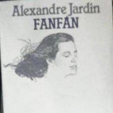 Libros de segunda mano: FANFAN, ALEXANDRE JARDÍN. Lote 41789267