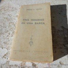 Libros de segunda mano: LIBRO TRES HOMBRES EN UNA BARCA JEROME K. JEROME 1969 ED. G.P. BARCELONA L-6350. Lote 41797111