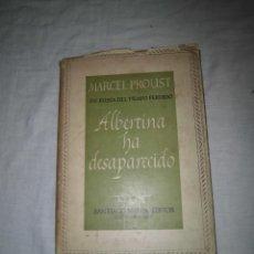 Libros de segunda mano: ALBERTINA HA DESAPARECIDO EN BUSCA DEL TIEMPO PERDIDO VI.MARCEL PROUST.EDITOR SANTIAGO RUEDA 1946. Lote 41845138