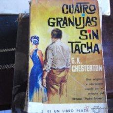 Libros de segunda mano: CUATRO GRANUJAS SIN TACHA. G.K.CHESTERTON.. Lote 42051681